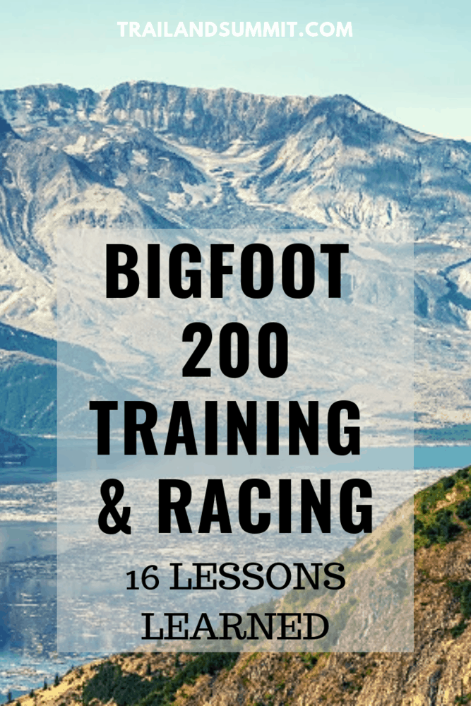 Bigfoot 200 Training and Racing - 16 Lessons Learned