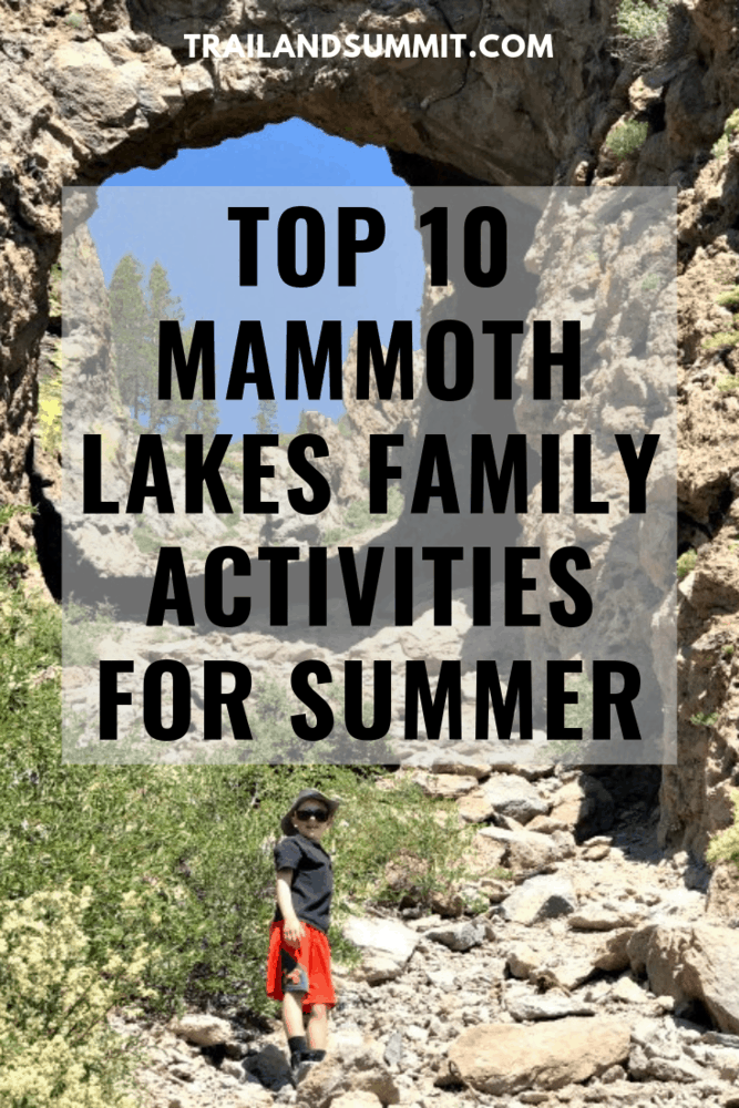Top 10 Mammoth Lakes Family Activities For Summertime