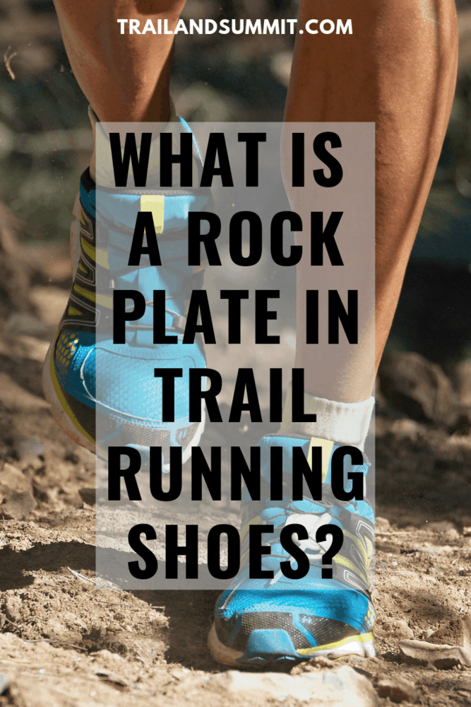 What Is A Rock Plate In Trail Running Shoes?