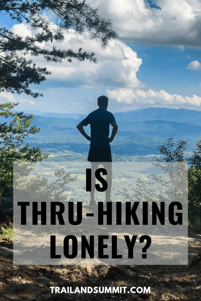 Is Thru-Hiking Lonely?