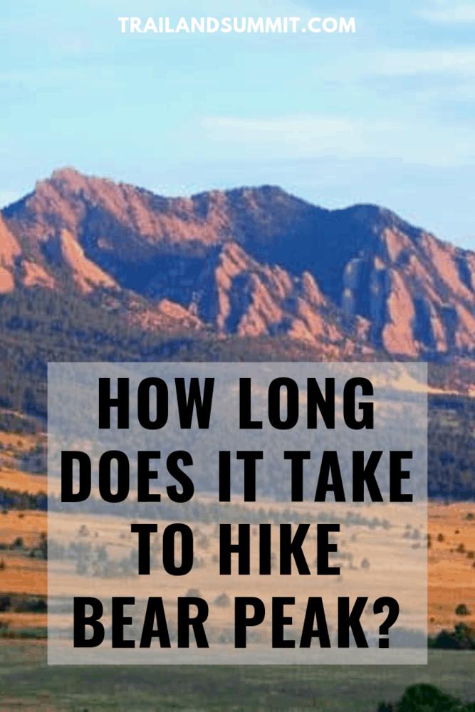 How Long Does It Take To Hike Bear Peak?