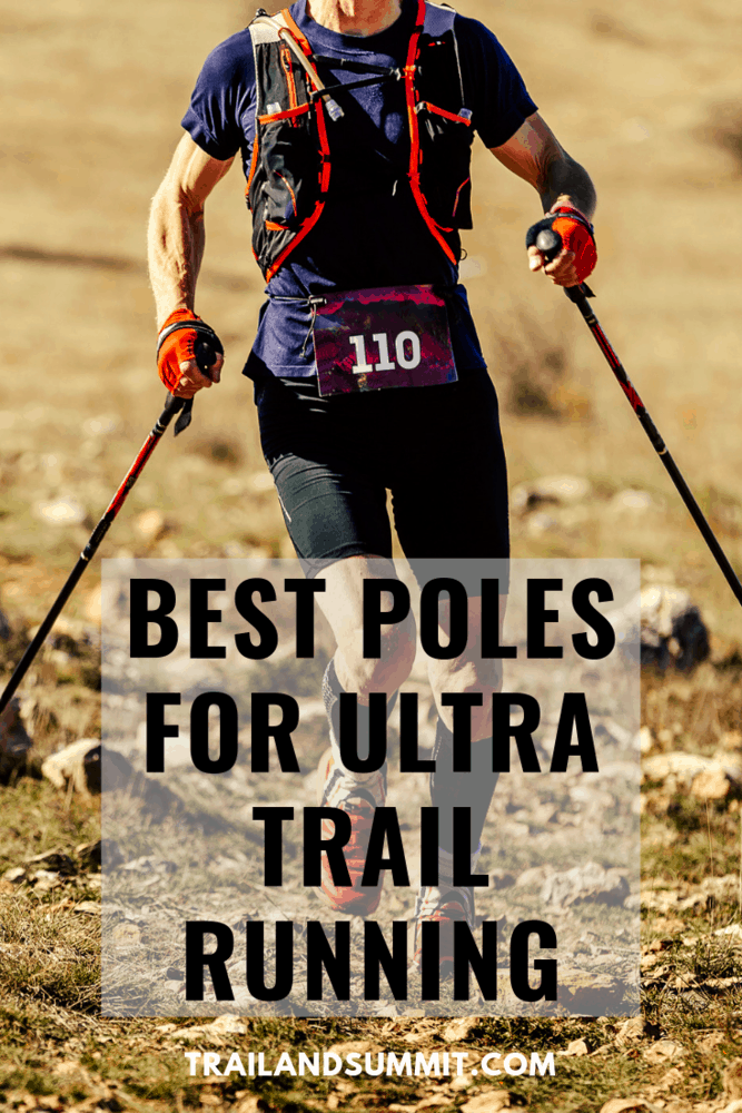 Best Poles For Ultra Trail Running: Our Top Pick For 2020