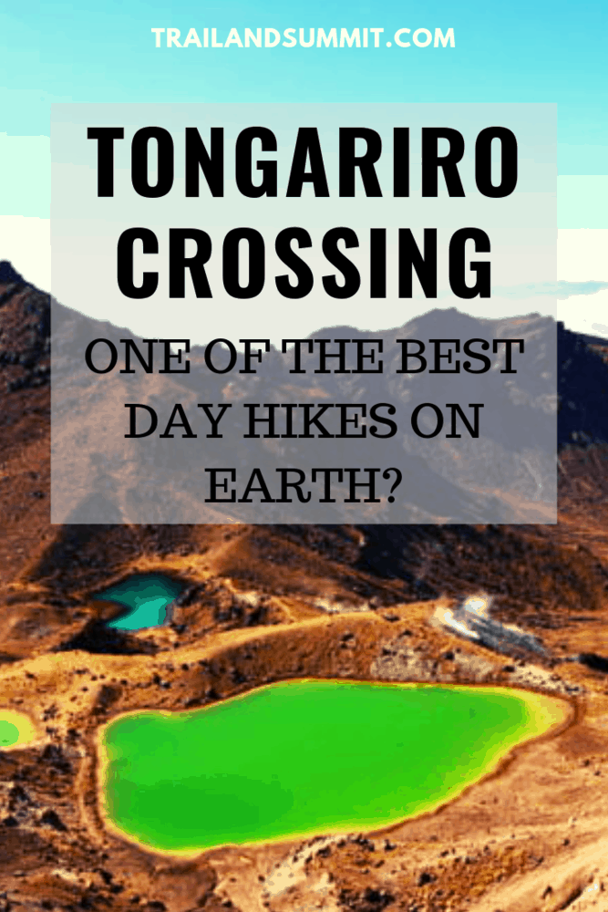 Tongariro Crossing: One of the Best Day Hikes On Earth?