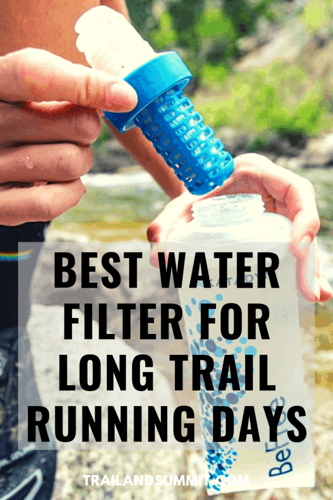 Best Water Filter For Long Trail Running Days