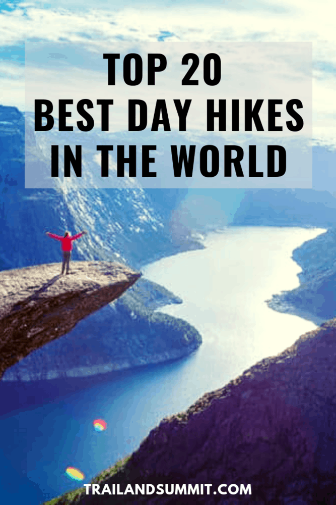Top 20 Best Day Hikes in the World