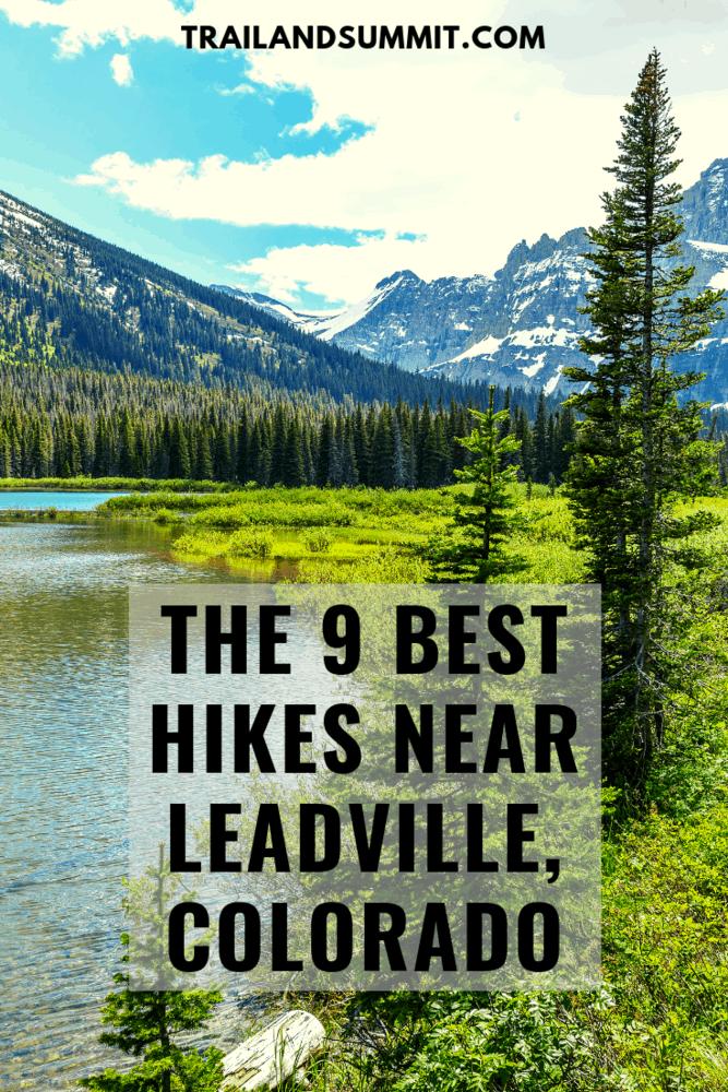 The 9 Best Hikes near Leadville, Colorado