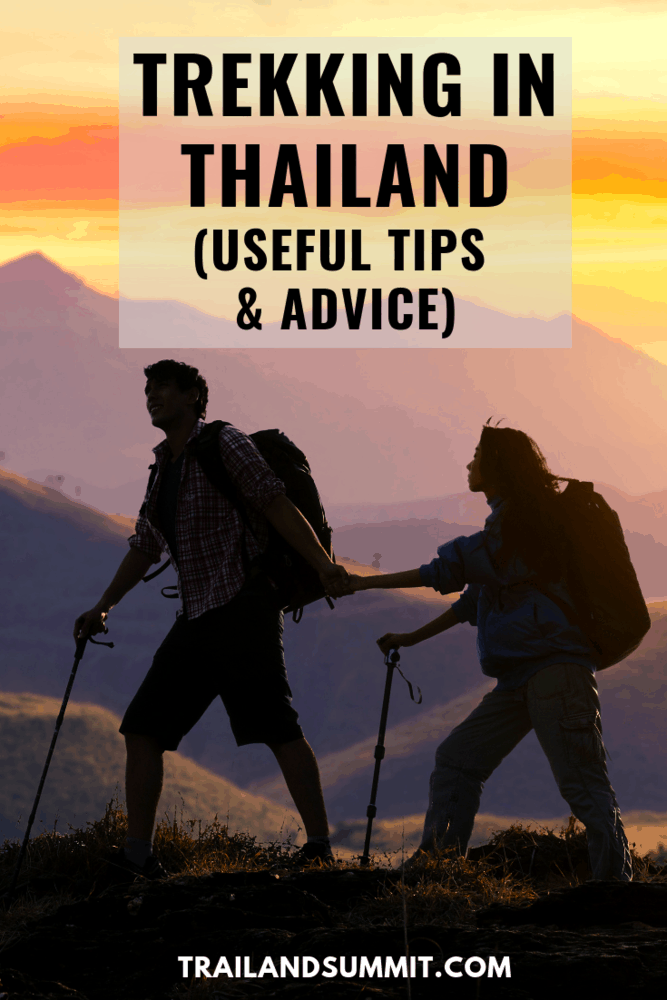 Trekking in Thailand (Useful Tips and Advice)