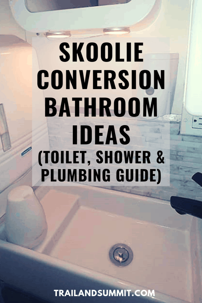 School Bus Conversion Bathrooms – Toilet, Shower and Plumbing Guide
